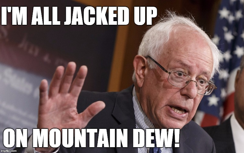 I'm All Jacked Up on Mountain Dew!